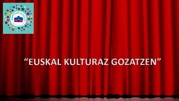 EUSKAL KULTURAZ GOZATZEN.jpg